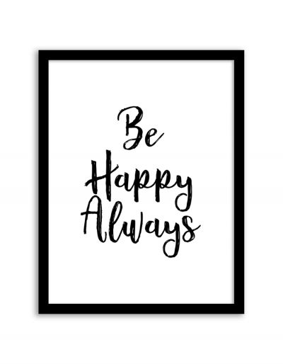 free-printable-wall-art-be-happy-always-2-400x514